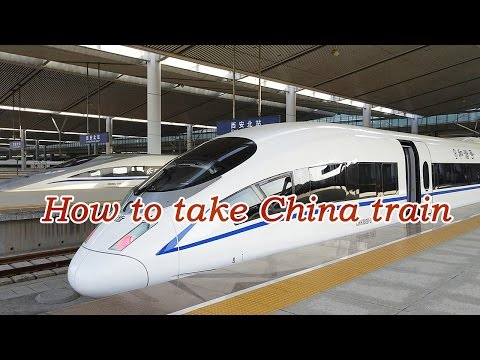 China Train Video: How to Take a China Train?