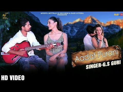 aadat-purani-(full-song)-g.s-guri-latest-song-2019-|-mehfil-mitran-di-records