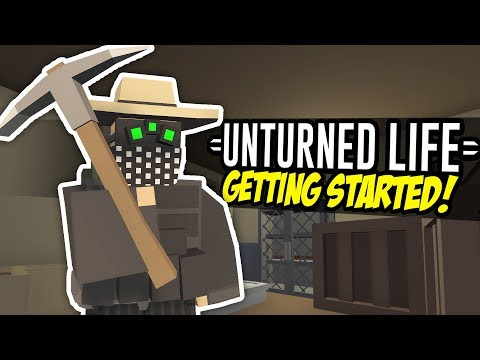 GETTING STARTED - Unturned Life Roleplay #110