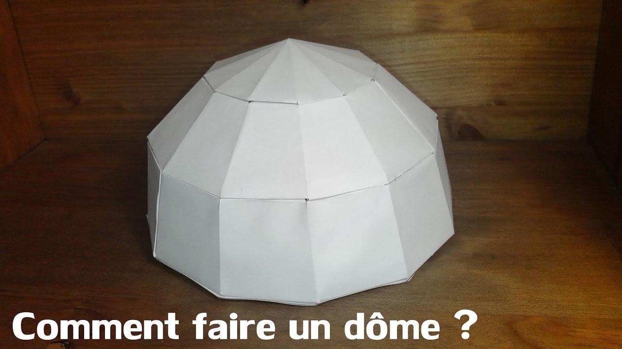 Comment Faire Un D 244 Me How To Make A Dome Youtube