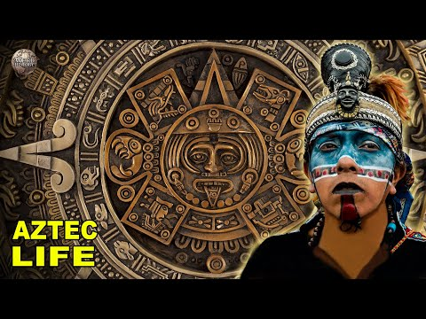 What Everyday Life Was Like For The Aztecs
