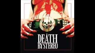 Watch Death By Stereo I Got Your Back video