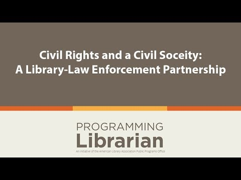 Download Civil Rights and a Civil Society: A Library-Law Enforcement Partnership