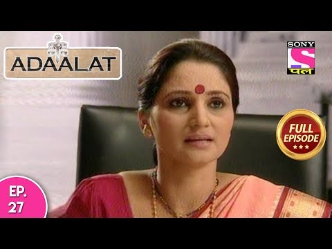 Adaalat - Full Episode 27 - 26th January, 2018 thumbnail