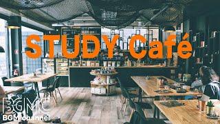 Study Cafe - Soft Jazz & Bossa Nova Music - Focus Music