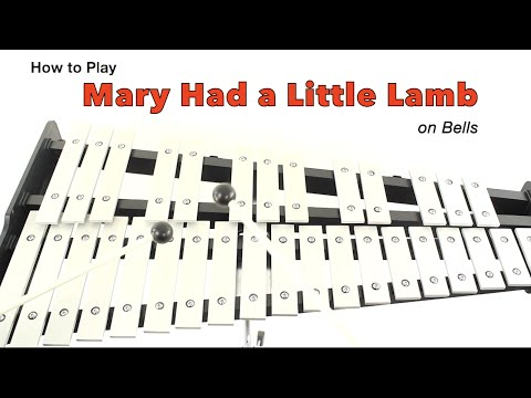 Mary Had a Little Lamb on BELLS