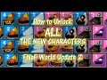 [MEGA SPOILERS] How to Unlock All New Characters in FNaF World Update 2