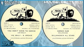 YOU DON'T HAVE TO DANCE + DUB ⬥Joe Sealy & Barrington Spence⬥
