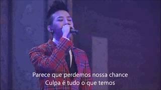 Stay - Bigbang (legendado/tradução)
