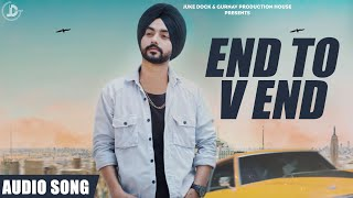 End To V End ( Audio Song ) Harneet | Juke Dock | Latest Punjabi Song 2019 |