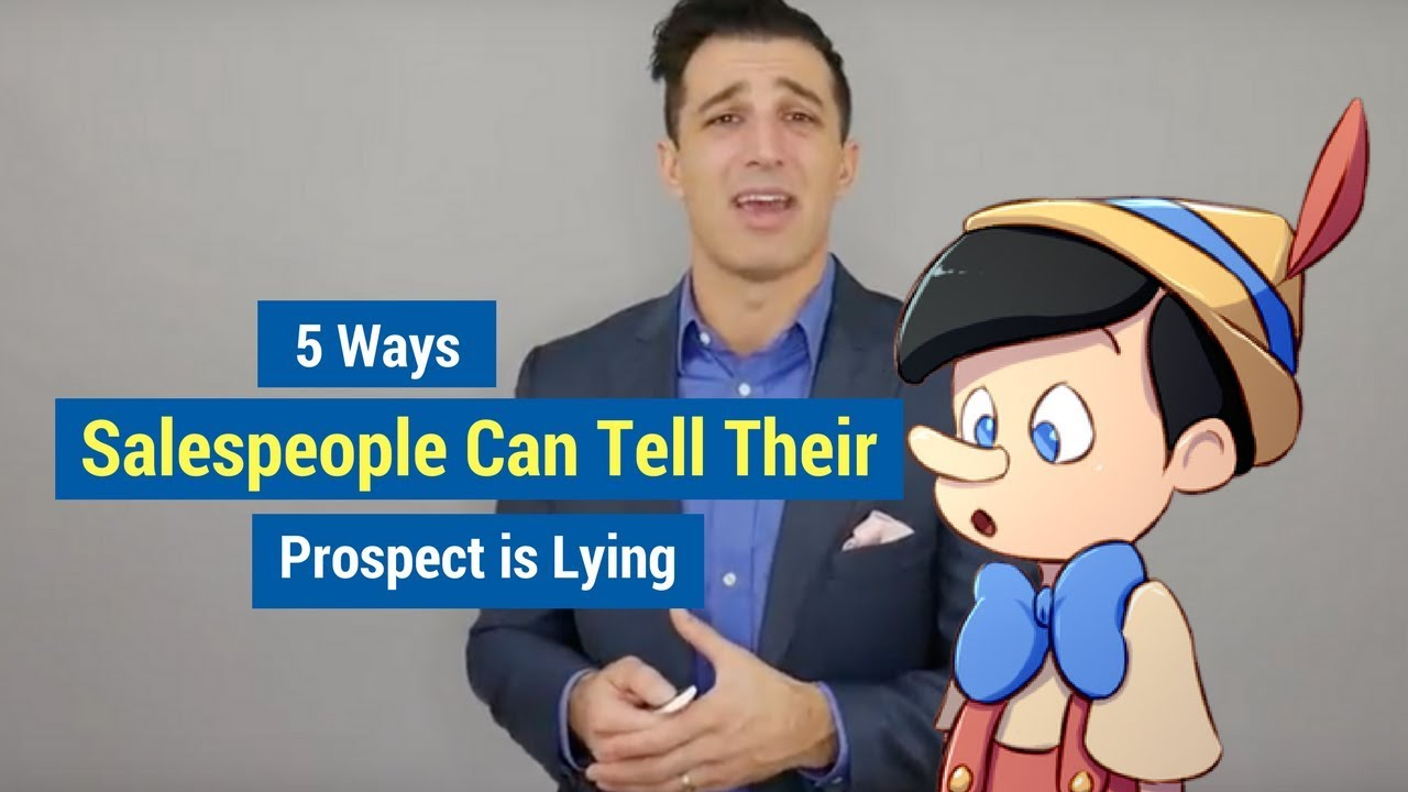 How to Spot a Liar: 5 Ways Salespeople Can Tell Their