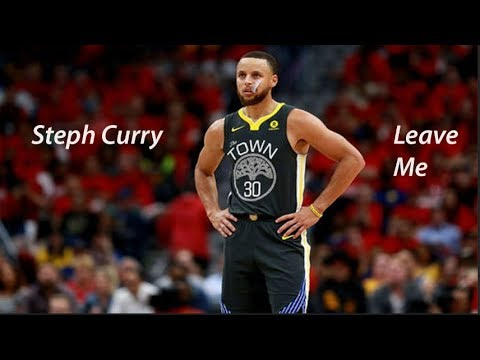 Rich The Kid - Leave Me - Steph Curry Highlights
