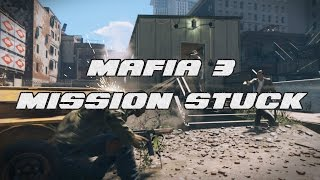 Mafia 3 Mission Stuck - No Story Mission