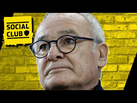 WHY LEICESTER SHOULD SACK RANIERI | SOCIAL CLUB