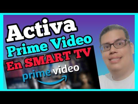 Paso A Paso Para Activar Tu App Amazon Prime Video En Tu Smart TV