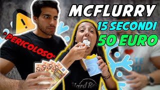 VINCI 50€ SE MANGI 1 MCFLURRY IN 15 SECONDI