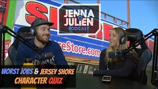 Podcast #124 - Worst Jobs & Jersey Shore Character Quiz