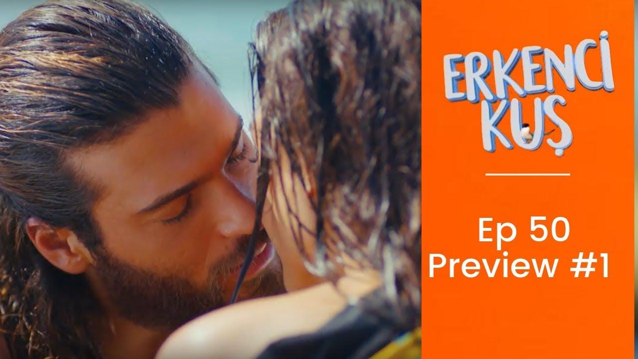 Erkenci Kus ❖ Ep 50 Preview #1 ❖ Can Yaman ❖ English ❖ 2019