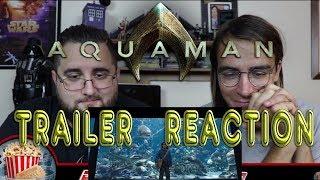 ReelTime Reaction: Aquaman Trailer Reaction