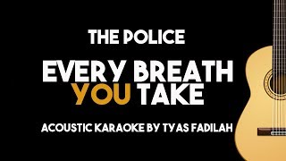 Every Breath You Take -The Police (Acousic Guitar Karaoke Backing Track with Lyrics)