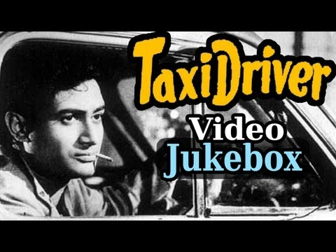 Taxi Driver (HD) - All Songs - Dev Anand - Bollywood Songs - Talat Mahmood - Asha Bhosle
