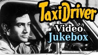 Taxi Driver - All Songs - Dev Anand - Bollywood Songs - Talat Mahmood - Asha Bhosle