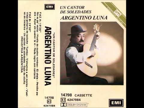 Argentino Luna - Un cantor de soledades 1968