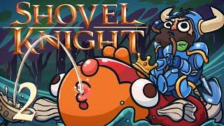 Shovel Knight [Part 2] - Peer Pressure