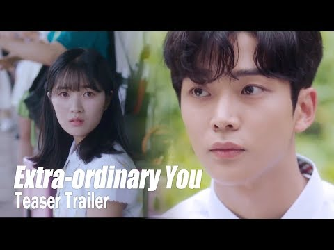 """""""That handsome and tall guy is one of my classmates?"""" [Extra ordinary YouㅣTeaser Trailer]"""
