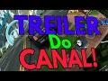 TREILER DO CANAL! - 《 Danilo99 GAMES Br 》