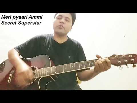 Meri Pyaari Ammi - Guitar Cover Lession | Secret Superstar | Chords | Stumming
