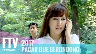 Video FTV Louise Anastasya & Arnold Leonard - Pacar Gue Brondong download MP3, 3GP, MP4, WEBM, AVI, FLV Maret 2018