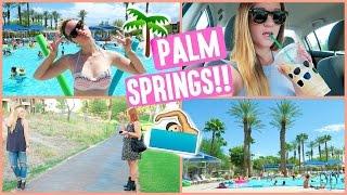 ALISHA GOES TO PALM SPRINGS!!!