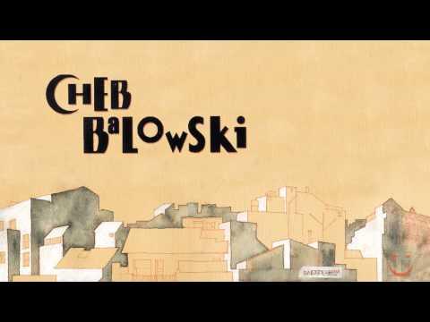 Cheb Balowski - Benvinguts