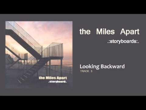 The Miles Apart - Storyboard (2002) - 03 Looking Backward