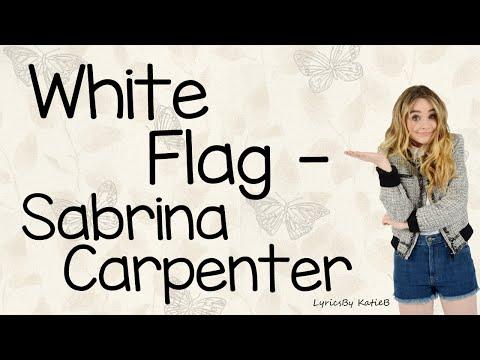 White Flag (With Lyrics) - Sabrina Carpenter