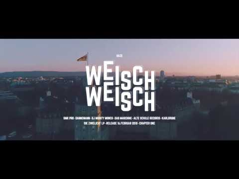 HAZE - WEISCH WEISCH (Official HD Video)