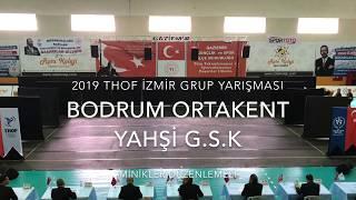Gambar cover Muğla Bodrum Ortakent Yahşi GSK |  Minikler Düzenlemeli | 2019 THOF İzmir Grup #Zeybekoloji