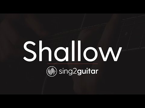 Shallow (Acoustic Guitar Karaoke Instrumental) Lady Gaga & Bradley Cooper
