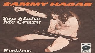 Watch Sammy Hagar You Make Me Crazy video
