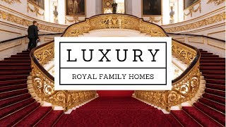10 Luxury Residence of The Royal Family Members