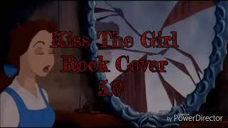Kiss The Girl Rock Cover 5.0