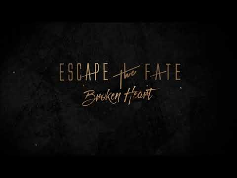 Escape The Fate - Broken Heart - ( 1 hour )