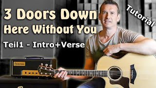 3 Doors Down - Here Without You | Gitarren Tutorial deutsch Teil 1 (Intro +Verse)