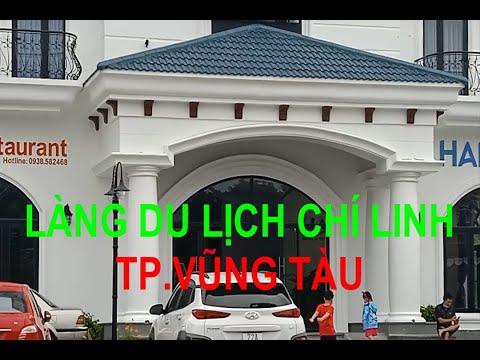 Làng du lịch Chí Linh TP Vũng Tàu phần 2( Phong Cách Việt NTN )