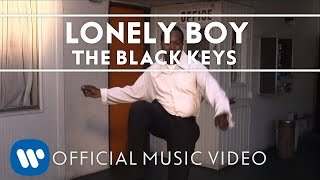 The Black Keys - Lonely Boy (Official)