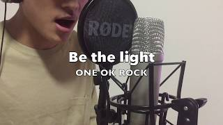 Be the light-ONE OK ROCK 【バンド演奏】short ver.