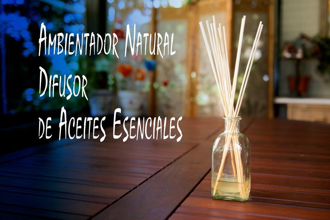 Ambientador natural difusor de aceites esenciales youtube - Ambientador natural para casa ...