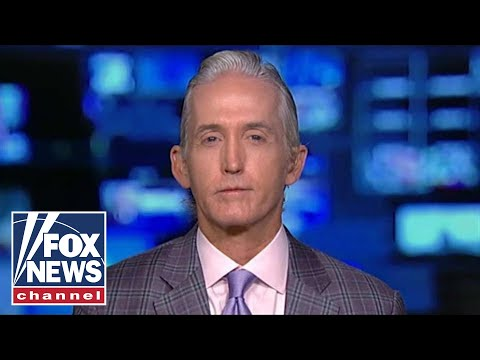 Gowdy on Mueller: I would've beaten the hell out of that exoneration