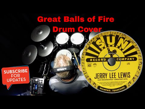 Jerry Lee Lewis - Great Balls Of Fire - Drum Cover (4K)